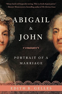 Abigail & John By Gelles, Edith B.