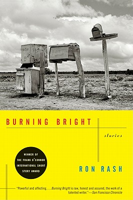 Burning Bright By Rash, Ron