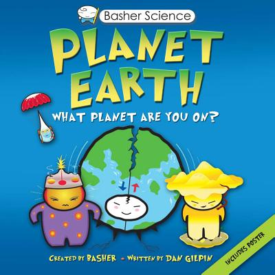 Planet Earth By Gilpin, Dan/ Basher (CRT)